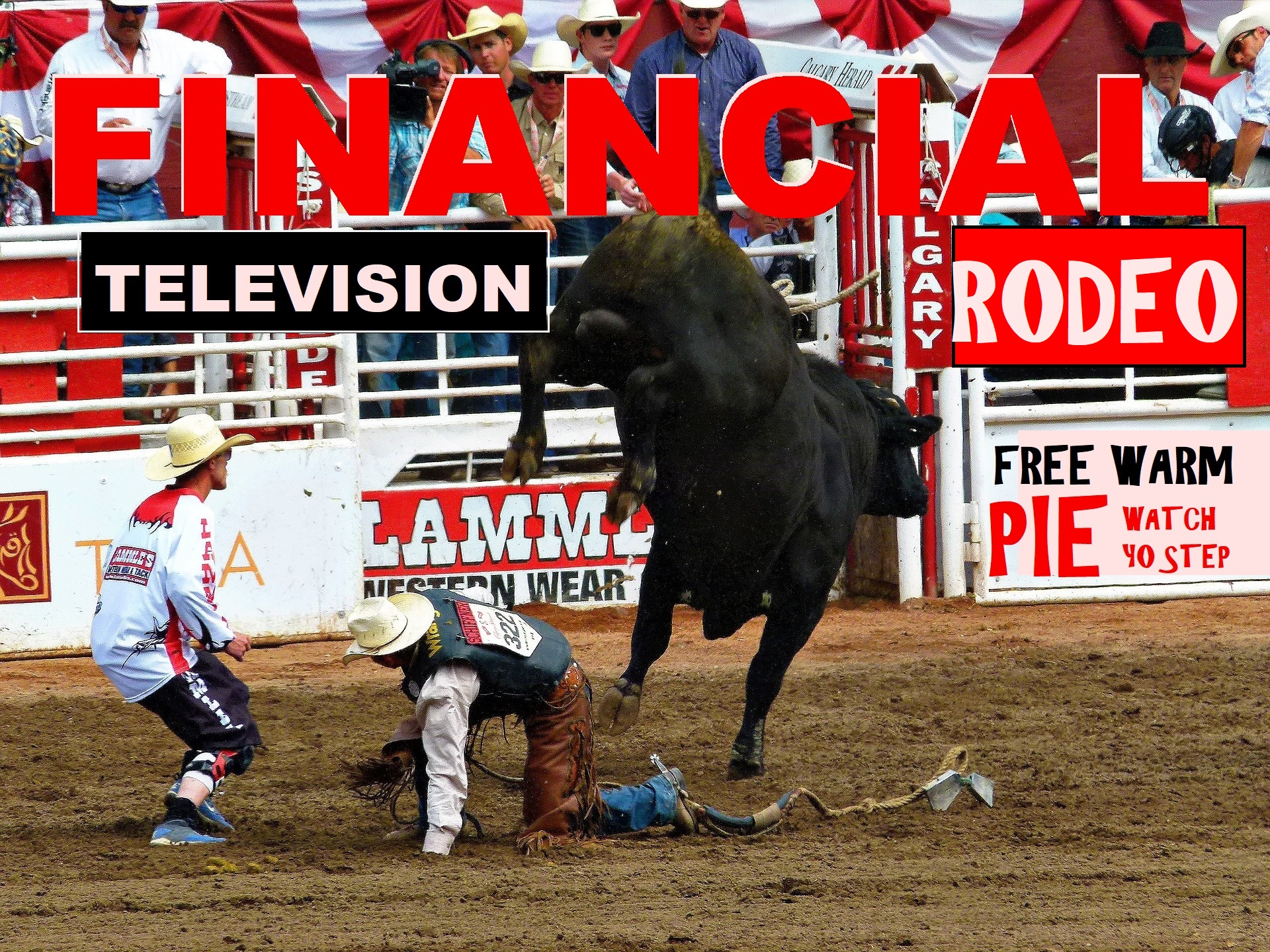 Graphic, cover, Financial Television Rodeo