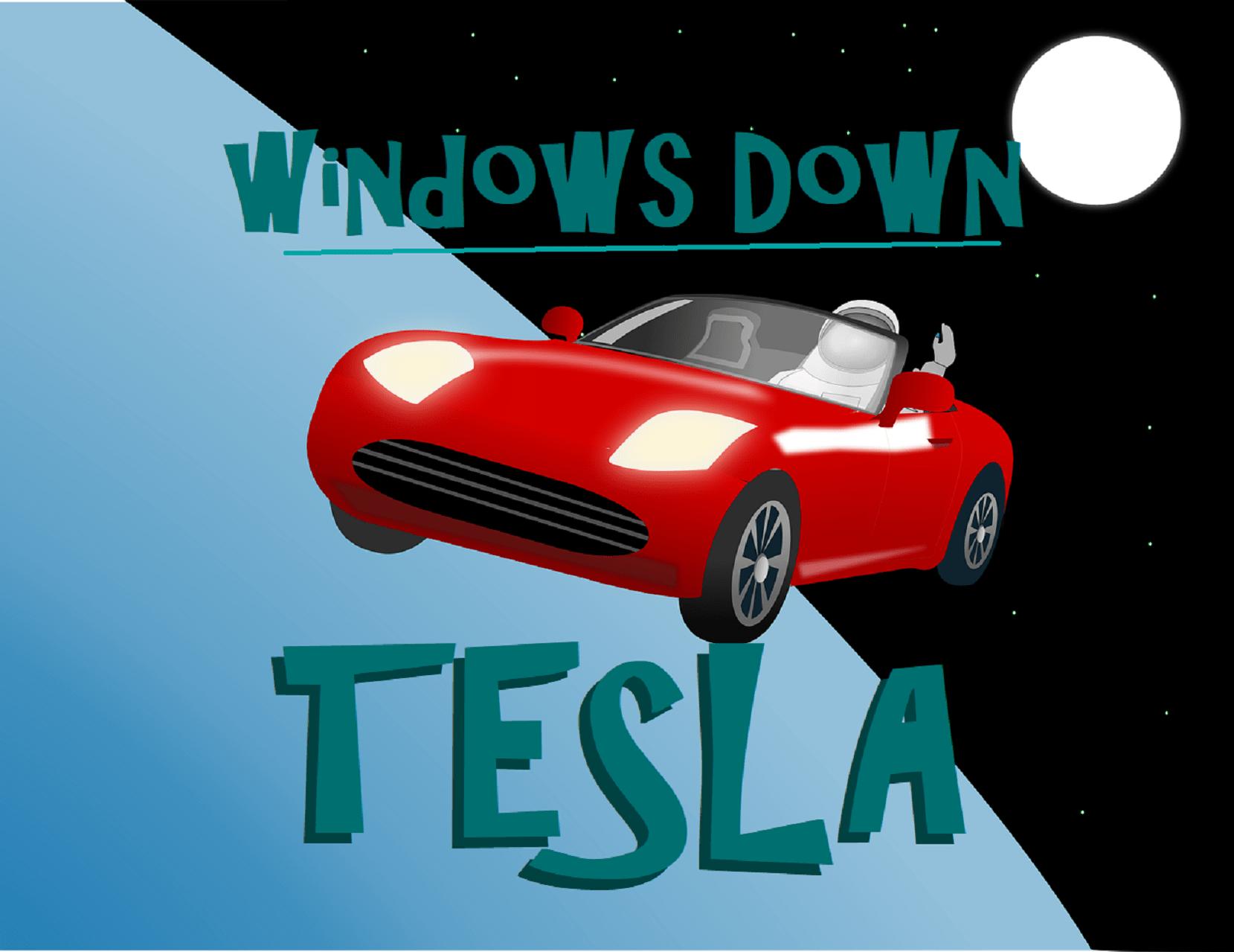 Tesla, Windows Down